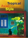 Tropical Asian Style (eBook)